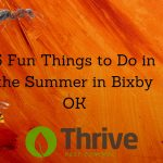 5 Fun Things to Do in the Summer in Bixby OK