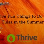 Five Fun Things to Do in Tulsa in the Summer